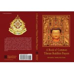 A Book of Common Tibetan Buddhist Prayers 3rd Edition